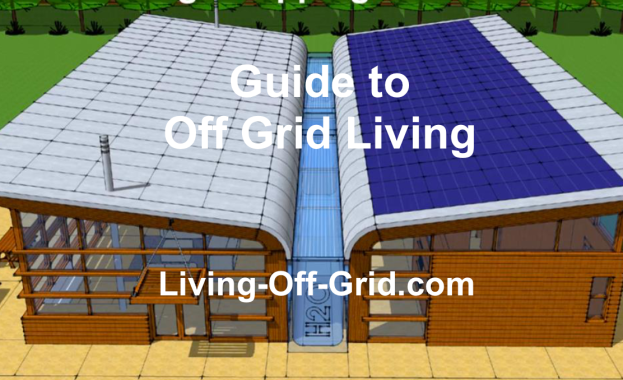 Guide to Off Grid Living